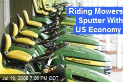 Riding Mowers Sputter With US Economy
