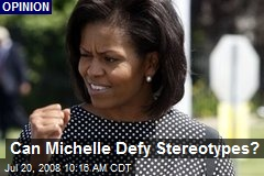 Can Michelle Defy Stereotypes?