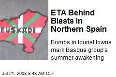 ETA Behind Blasts in Northern Spain