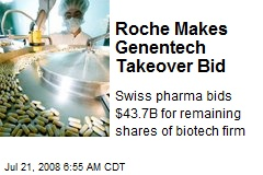 Roche Makes Genentech Takeover Bid