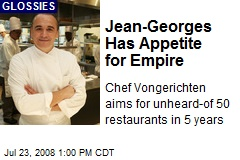 Jean-Georges Has Appetite for Empire