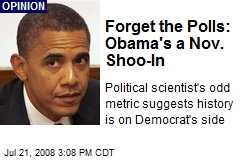 Forget the Polls: Obama's a Nov. Shoo-In