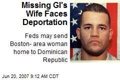 Missing GI's Wife Faces Deportation