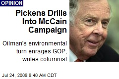 Pickens Drills Into McCain Campaign