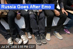 Russia Goes After Emo