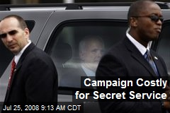 Campaign Costly for Secret Service