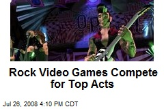 Rock Video Games Compete for Top Acts