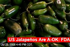 US Jalapeños Are A-OK: FDA