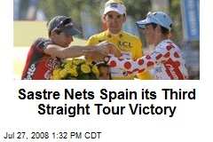 Sastre Nets Spain its Third Straight Tour Victory