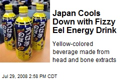 Japan Cools Down with Fizzy Eel Energy Drink