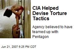 CIA Helped Devise Torture Tactics