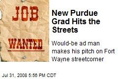 New Purdue Grad Hits the Streets