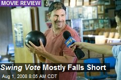 Swing Vote Mostly Falls Short