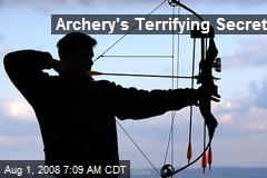 Archery's Terrifying Secret