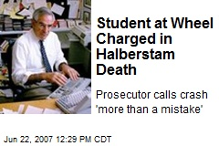 Student at Wheel Charged in Halberstam Death