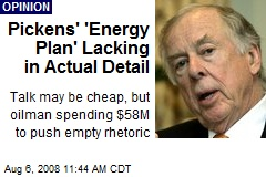 Pickens' 'Energy Plan' Lacking in Actual Detail