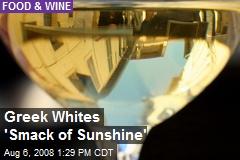 Greek Whites 'Smack of Sunshine'