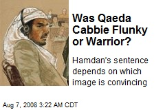 Was Qaeda Cabbie Flunky or Warrior?