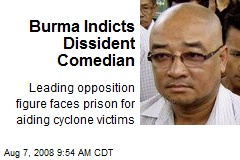 Burma Indicts Dissident Comedian