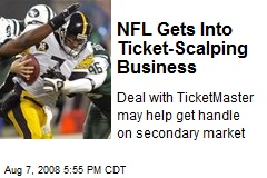 NFL Gets Into Ticket-Scalping Business