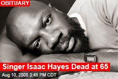 Singer Isaac Hayes Dead at 65