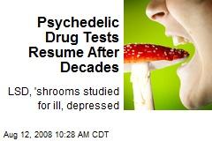 Psychedelic Drug Tests Resume After Decades