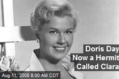Doris Day Now a Hermit Called Clara