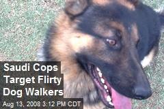 Saudi Cops Target Flirty Dog Walkers
