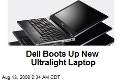 Dell Boots Up New Ultralight Laptop