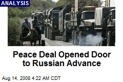 Peace Deal Opened Door to Russian Advance