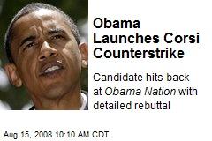 Obama Launches Corsi Counterstrike