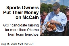 Sports Owners Put Their Money on McCain