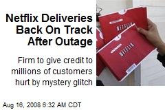 Netflix Deliveries Back On Track After Outage