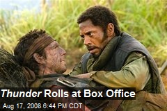 Thunder Rolls at Box Office