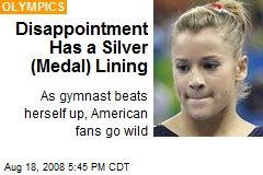Disappointment Has a Silver (Medal) Lining