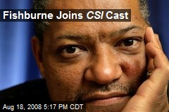 Fishburne Joins CSI Cast