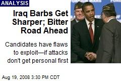 Iraq Barbs Get Sharper; Bitter Road Ahead