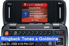 Ringback Tones a Goldmine