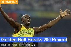 Golden Bolt Breaks 200 Record