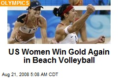 US Women Win Gold Again in Beach Volleyball