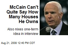 McCain Can't Quite Say How Many Houses He Owns
