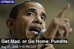 Get Mad, or Go Home: Pundits