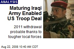 Maturing Iraqi Army Enabled US Troop Deal