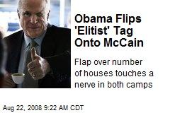Obama Flips 'Elitist' Tag Onto McCain