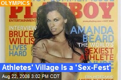 Athletes' Village Is a 'Sex-Fest'