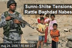 Sunni-Shiite Tensions Rattle Baghdad Nabes
