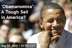 'Obamanomics': A Tough Sell in America?
