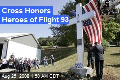 Cross Honors Heroes of Flight 93