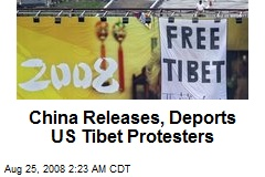 China Releases, Deports US Tibet Protesters