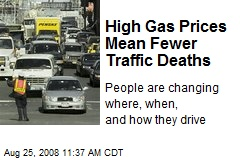 High Gas Prices Mean Fewer Traffic Deaths
